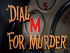 DIAL M FOR MURDER  at Shaw Playhouse 2