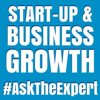 #AskTheExpert - Business Start-Up and Growth Advide
