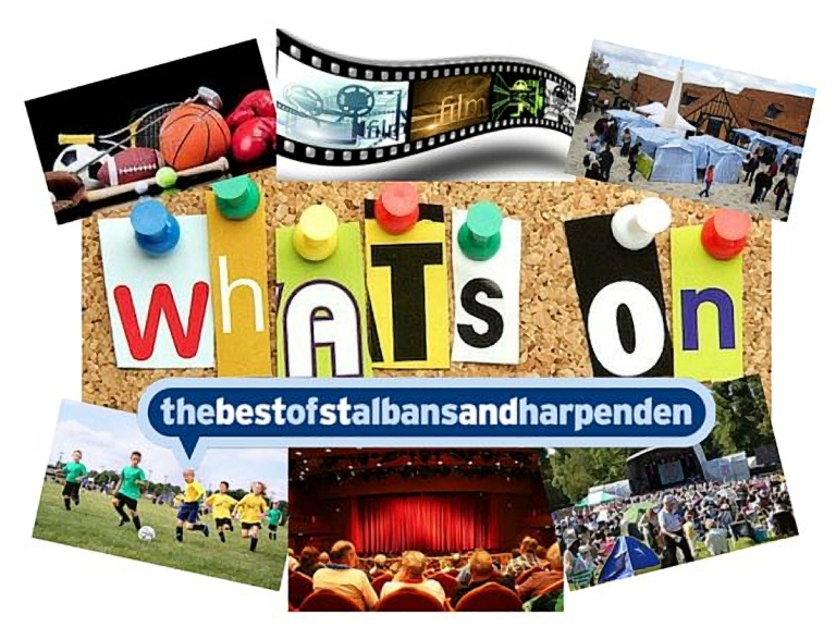 Your weekly guide to what's on in St Albans and Harpenden - 18th to 24th August