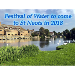 FESTIVAL OF WATER TO COME TO ST NEOTS IN 2018