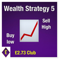 Wealth Strategy 5 - Buy Low Sell High