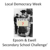 Epsom & Ewell Secondary School Challenge for Local Democracy Week @epsomewellbc