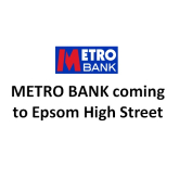 METRO Bank is coming to Epsom High St @epsomewellbc @Metro_Bank