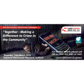 Crimestoppers Midlands Regional Conference 13.03.14, National Motorcycle Museum, Solihull.