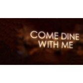Come Dine with Me - again !