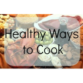 Healthy Ways to Cook Meals