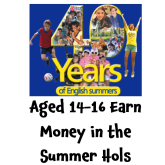 Are you aged 14-16, and want to earn Money in the Summer Holidays?