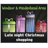 Christmas Late Night Shopping in Windsor, Eton & Maidenhead