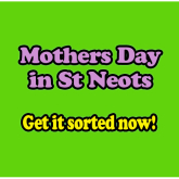 Mothers Day 2016 for St Neots Mums - Gifts, flowers and where to eat in the St Neots area