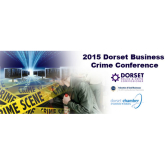 2015 Dorset Business Crime Conference