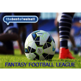 BestofWalsall Fantasy Football League!