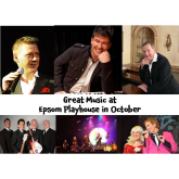 Great music coming our way in October at #Epsom Playhouse @epsomplayhouse #supportyourlocaltheatre