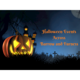 Thrills and Chills this Halloween in Barrow and Furness!