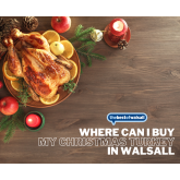 Where Can I Buy My Christmas Turkey in Walsall?