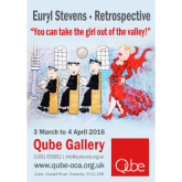 'You can take the Girl out of the Valley....' - Euryl Stevens Retrospective exhibition/Qube