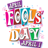 Did you Know this about April Fools' Day?