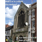 What's on in Lichfield this Weekend?