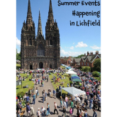 What's on During the Summer Holiday in Lichfield?