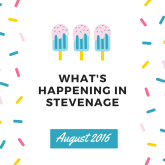 What's on in Stevenage during August 2016