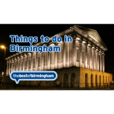 Looking For Things To Do In Birmingham This Weekend?