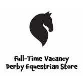 Full Time Vacancy at Derby Equestrian Store #EpsomDowns