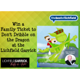 Win Tickets to Don't Dribble on the Dragon at the Lichfield Garrick