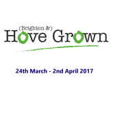 (Brighton &) HOVE GROWN Festival - 24th March to 2nd April 2017