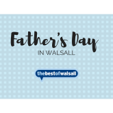 Father's Day in Walsall