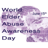 June 15th is World Elder Abuse Awareness Day