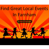 Your weekly guide to things to do in Farnham – 14th July to 20th July
