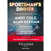 Sportsman's Dinner at VILLAGE Bury with Andy Cole