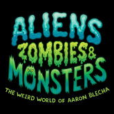 Aliens, Zombies and Monsters! In Hove!