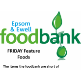 Epsom & Ewell Foodbank Friday Foods – the items the Foodbank are short of this week @EpsomFoodbank AND Big THANK YOU to our supporters