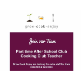 Part Time After School Cooking Club Teacher – Vacancy with @Grow_Cook_Enjoy #Epsom