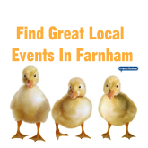 Your guide to things to do in Farnham – 16th February to 1st March
