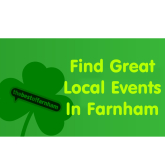 Your guide to things to do in Farnham – 16th March to 29th March