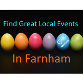 Your guide to things to do in Farnham – 30th March to 12th April