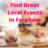 Your guide to things to do in Farnham – 13 April to 26th April