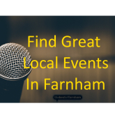 Your guide to things to do in Farnham – 6th July to 19th July