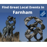 Your guide to things to do in Farnham – 17th August to 30th August