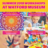 Summer workshops at Watford Museum