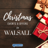 Christmas Events & Offers in Walsall 2018