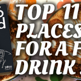 Top 11 Places For A  Free Drink!
