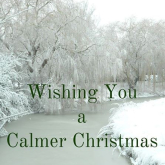 Wishing you a Calmer Christmas