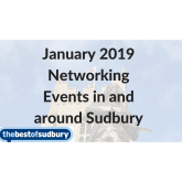 Networking in and around Sudbury, Suffolk this January 2019