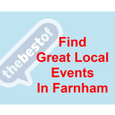 Your guide to things to do in Farnham – 10th May to 23rd May