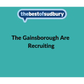 The Gainsborough Are Recruiting