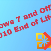 Windows 7 and Office 2010 End of Life – What does this mean?