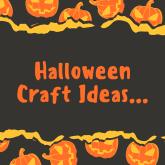 Halloween Craft Ideas...