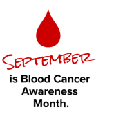 September is Blood Cancer Awareness Month 2019